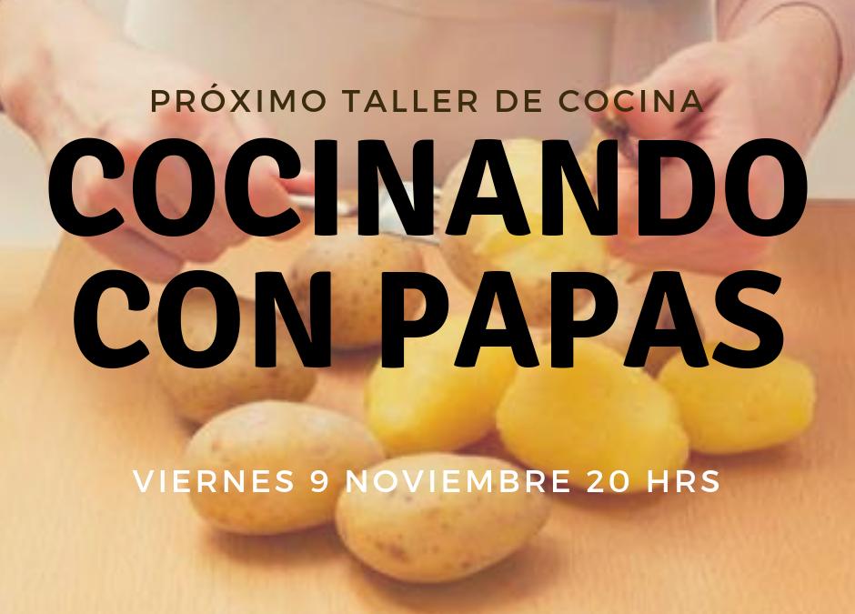 TALLER DE COCINA COCINANDO PAPAS